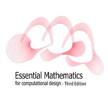 Essential Mathematics for Computational Design