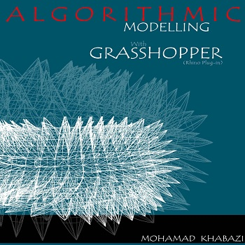 کتاب Algorithmic Modelling with Grasshopper