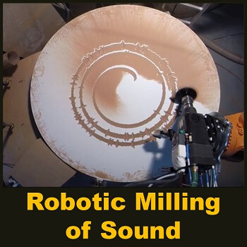 Robotic Milling of Sound