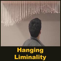 Hanging Liminality