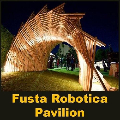 Fusta Robotica Pavilion - Parametric Design